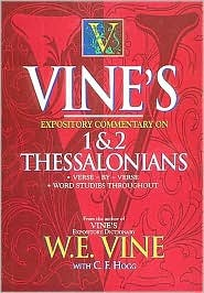 Vines Expository Commentary on 1 & 2 Thessalonians Thomas Nelson Publishers