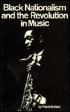 John Coltrane and the Jazz Revolution of the 1960s  by  Frank Kofsky