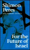 For the Future of Israel  by  Shimon Peres