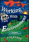 Working with the Environment  by  Tim Ryder
