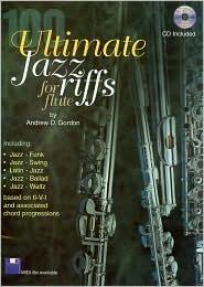 100 Ultimate Jazz Riffs For Flute Book/AudioCD Andrew D. Gordon