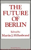 Future of Berlin Martin J. Hillenbrand