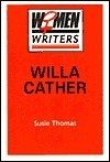 Willa Cather Susie Thomas