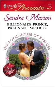 Billionaire Prince, Pregnant Mistress (The Royal House of Karedes #1)  by  Sandra Marton