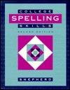 College Spelling Skills  by  James Shepherd