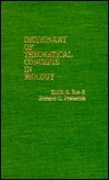 Dictionary of Theoretical Concepts in Biology  by  Keith E. Roe
