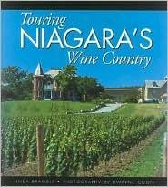 Touring Niagaras Wine Country Linda Bramble