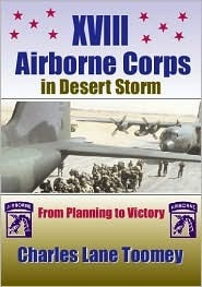 XVIII Airborne Corps in Desert Storm Charles Lane Toomey