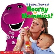 Hooray for Mommies!  by  Gayla Amaral
