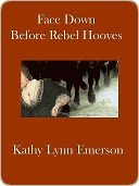 Face Down Before Rebel Hooves (Susanna, Lady Appleton #6) Kathy Lynn Emerson