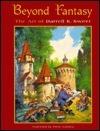Beyond Fantasy: Art of Darrell Sweet  by  John Zaphyr