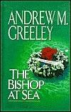 The Bishop at Sea (Blackie Ryan, #9)  by  Andrew M. Greeley