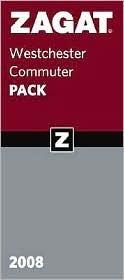 Zagat Westchester Commuter Pack: Westchester Restaurants Guide/New York City Restaurants Guide Zagat Survey