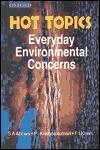 Hot Topics: Everyday Environmental Concerns  by  S. A. Abbasi