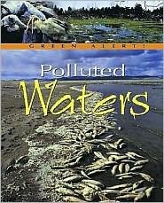 Polluted Waters  by  Jennifer Stefanow