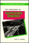 The Challenge Of Supplying Energy Gail B. Haines