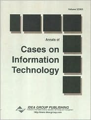 Annals of Cases on Information Technology (Cases on Information Technology Series) (v. 5)  by  Mehdi Khosrowpour