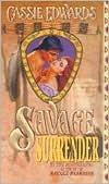 Savage Surrender (Savage Secrets, #1) Cassie Edwards