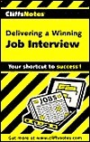 Delivering a Winning Job Interview  by  Mercedes Bailey