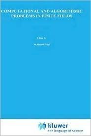 Computational and Algorithmic Problems in Finite Fields  by  Igor E. Shparlinski