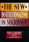 New Institutionalism in Sociology, The  by  Mary C. Brinton