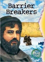 Barrier Breakers  by  Ian Rohr