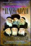Haggadah of the Roshei Yeshiva: Illuminating Thoughts from This Centurys Great Torah Leaders Asher Bergman