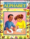 Alphabet: Hands On Bible Activities  by  Grace Publications