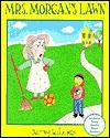Mrs Morgans Lawn  by  Barney Saltzberg