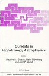 Currents in High-Energy Astrophysics  by  Maurice M. Shapiro