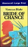 Bride Of Chance  by  Vanessa Blake