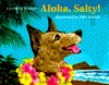 Aloha, Salty!  by  Gloria Rand