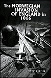 The Norwegian Invasion of England in 1066  by  Kelly DeVries