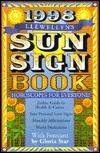 1998 Sun Sign Book: Horoscopes for Everyone Gloria Star