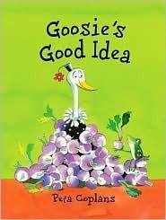 Goosies Good Idea  by  Peta Coplans