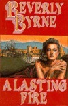 A Lasting Fire Beverly Byrne