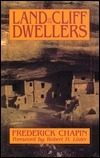 The Land Of The Cliff Dwellers  by  Frederick H. Chapin