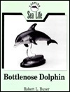 Carving Sea Life: Bottlenose Dolphin Robert L. Buyer