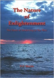 The Nature of Enlightenment: The Dawn of Awakening in the West P.F.Martin
