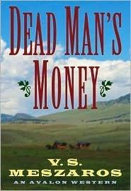 Dead Mans Money V.S. Meszaros