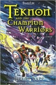 Teknon And The Champion Warriors  by  Brent Sapp