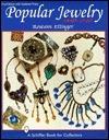 Popular Jewelry, 1840-1940  by  Roseann Ettinger
