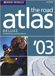 Road Atlas Deluxe 03: United States, Canada, & Mexico Rand McNally
