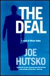 Deal, The: A Novel of Silicon Valley  by  Joe Hutsko