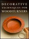 Decorative Techniques for Woodturners Hilary Bowen