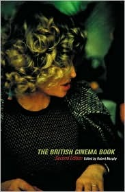The British Cinema Book Robert Murphy
