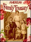 American Family Treasury  by  Ideals Publications Inc.