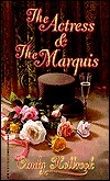 The Actress And The Marquis  by  Cindy Holbrook