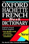 The Oxford Hachette French Desk Dictionary  by  Oxford University Press