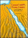 Canaan? OOPS, Wrong Country: A Novel Insight of the Exodus Story Avner Ramu